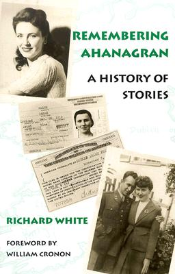 Remembering Ahanagran By White, Richard